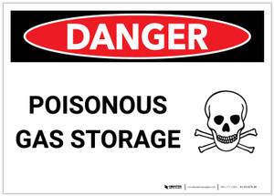 Danger: Poisonous Gas Storage - Label