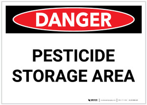 Danger: Pesticide Storage Area - Label