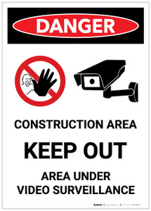 Danger: Construction Area - Keep Out/Area Under Surveillance Portrait with Graphic - Label