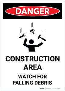 Danger: Construction Area/Watch for Falling Debris with Graphic - Label