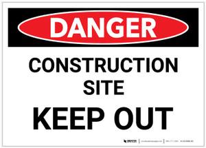 Danger: Construction Site/Keep Out - Label