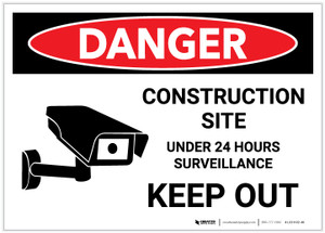 Danger: Construction Site Under 24 Hours Surveillance with Graphic - Label