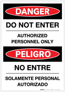 Danger: Do Not Enter - Authorized Personnel Only (Spanish Bilingual) - Label