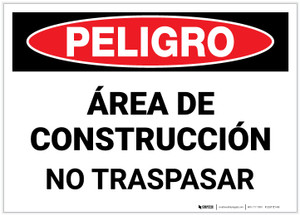 Danger: Construction Area - No Trespassing (Spanish) - Label