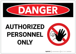 Danger: Authorized Personnel Only with Graphic - Label