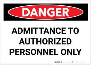 Danger: Admittance to Authorized Personnel Only - Label