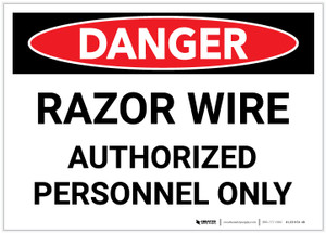 Danger: Razor Wire - Authorized Personnel Only - Label