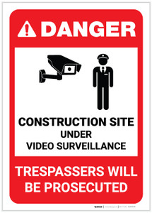 Danger: Construction Site is Under Video Surveillance with Graphic (Portrait) - Label