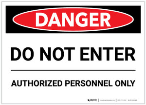 Danger: Do Not Enter - Authorized Personnel Only - Label