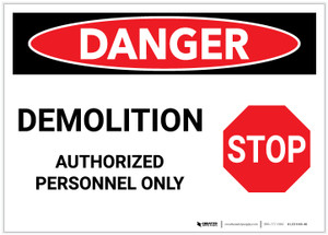 Danger: Demolition - Authorized Personnel Only with Stop Icon - Label
