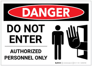 Danger: Do Not Enter - Authorized Personnel Only with Graphic - Label