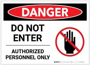 Danger: Do Not Enter - Authorized Personnel Only with Hand Graphic - Label