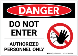 Danger: Do Not Enter - Authorized Personnel Only with Keep Out Graphic - Label