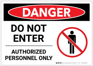 Danger: Do Not Enter - Authorized Personnel Only with No Persons Graphic - Label