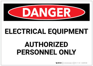 Danger: Eletrical Equipment - Authorized Personnel Only - Label