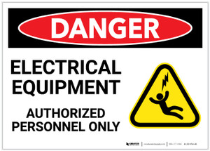 Danger: Electrical Equipment - Authorized Personnel Only with Graphic - Label
