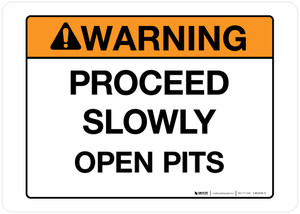 Warning - Proceed Slowly - Wall Sign