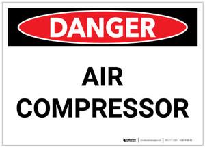 Danger: Air Compressor - Label