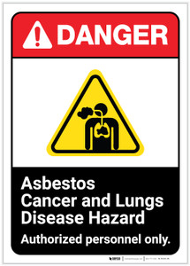 Danger: Asbestos Cancer And Lung Disease Hazard ANSI - Label