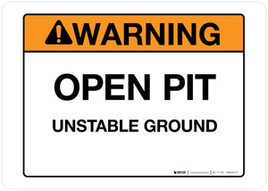 Warning - Open Pit - Wall Sign