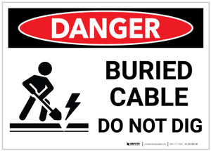 Danger: Buried Cable Do Not Dig - Label