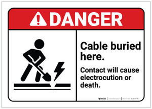 Danger: Cable Buried Here ANSI - Label