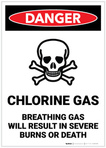 Danger: Chlorine Gas - Breathing Gas Will Result in Burns or Death - Label