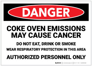 Danger: Coke Oven Emissions May Cause Cancer - Label