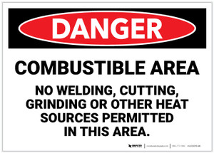 Danger: Combustible Area/No Welding, Cutting, Grinding - Label