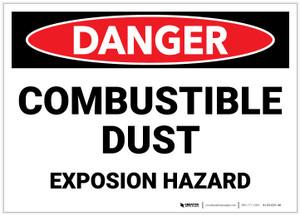 Danger: Combustible Dust Explosion Hazard - Label