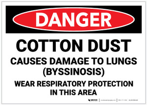 Danger: Cotton Dust Causes Damage To Lungs - Label
