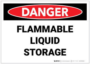 Danger: Flammable Liquid Storage - Label