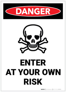 Danger: Enter At Your Own Risk Portrait with Graphic - Label