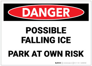 Danger: Possible Falling Ice/Park at Own Risk - Label
