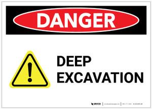 Danger: Deep Evacuation Landscape with Graphic - Label