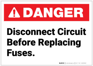 Danger: Disconnect Circuit Before Replacing Fuses - Label