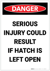 Danger: Serious Injury Could Result if Hatch is Left Open Portrait - Label