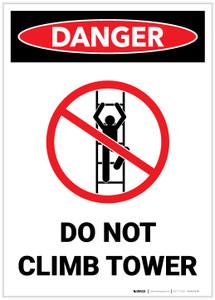 Danger: Do Not Climb Tower - Label