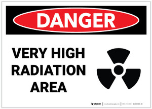Danger: Very High Radiation Area - Label