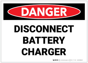 Danger: Disconnect Battery Charger - Label