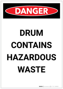 Danger: Drum Contains Hazardous Waste Portrait - Label