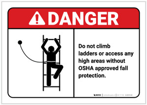 Danger: Do Not Climb Ladders Without Protection - Label