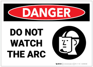 Danger: Do Not Watch the Arc - Label