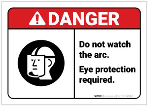 Danger: Do Not Watch the Arc ANSI - Label