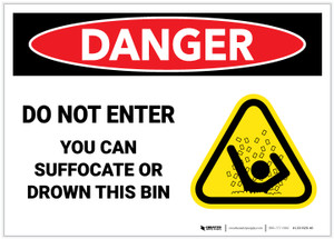 Danger: Do Not Enter - You Can Suffocate or Drown - Label