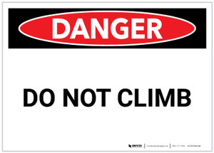 Danger: Do Not Climb Landscape - Label