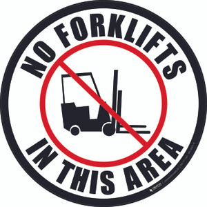 No Forklifts in This Area - Floor Sign
