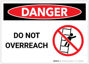 Danger: Do Not Overreach - Ladder Safety - Label