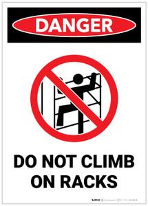 Danger: Do Not Climb On Racks Portrait - Label