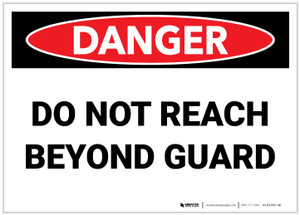 Danger: Do Not Reach Beyond Guard - Label